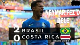Download Video 🔴MELHORES MOMENTOS DE  BRASIL 2 X 0 COSTA RICA - 22/06/2018 MP3 3GP MP4