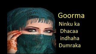 Ragu Goormay Qiima Dhacaan Dumarka Agtooda