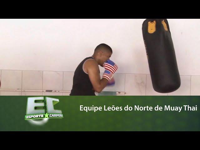 Acompanhe o treinamento da equipe Leões do Norte de Muay Thai