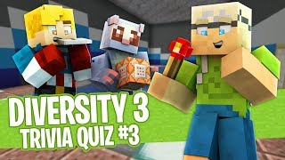 Minecraft - Diversity 3 - Technical Knowledge (Trivia / Quiz)