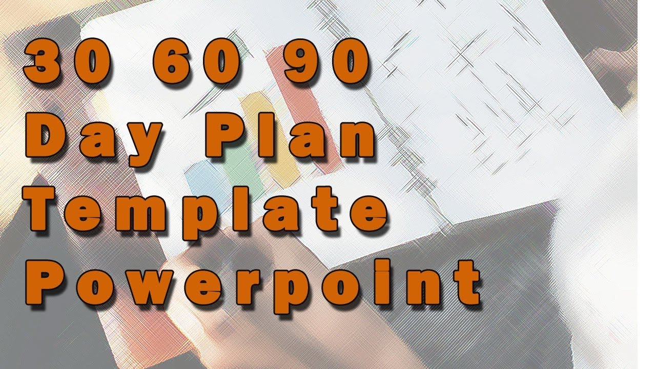 30 60 90 Day Plan Template Powerpoint Youtube