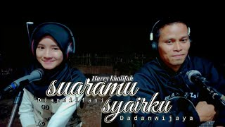 Download lagu Suaramu Syairku - Harry Khalifah -(video lirik) Cover DADAN WIJAYA ft. DIAN SILFANI