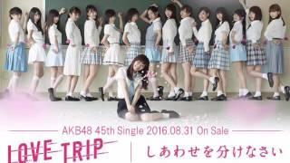 10/9(日)横浜 ステージ【B】 #18 西野未姫・川本紗矢 AKB48 45thSg「L...