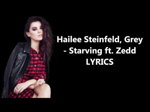 Hailee Steinfeld, Grey - Starving ft. Zedd...