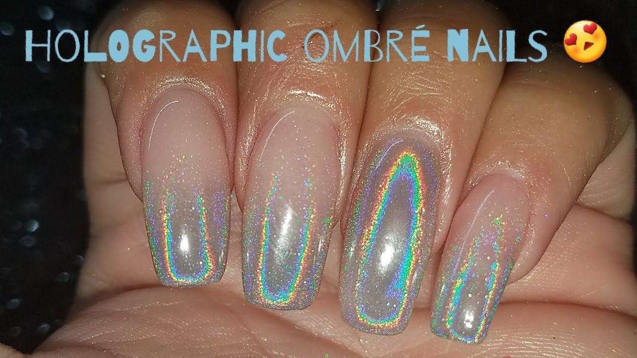 Holographic Ombr 233 Nails My Nail Prep Youtube