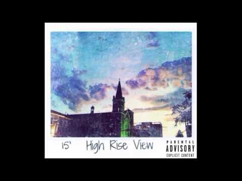 Faith In Riches X Cream Douglas - High Rise View (FULL ALBUM)