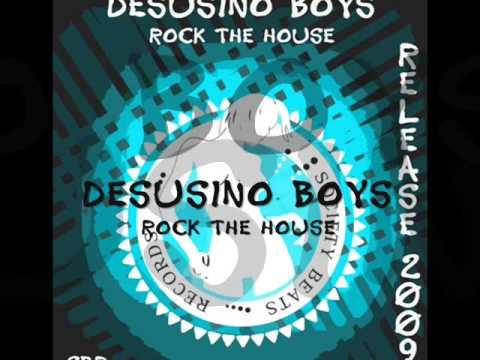 Desusino Boys - Rock the House