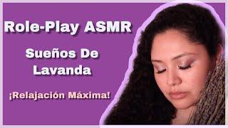 ASMR │Sueños De Lavanda │Role Play De Esteticista │Sonidos De Lluvia 💜