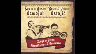 Bosko i Veljko Ostojic - Vladanovo kolo - (Audio 2012)