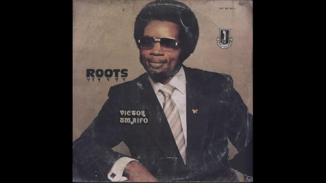 Download Victor Uwaifo & his Tidbits   Album: Roots   Highlife   Nigeria   1979