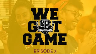 We Got Game Ep 3- Brilliant or BS and Winsults
