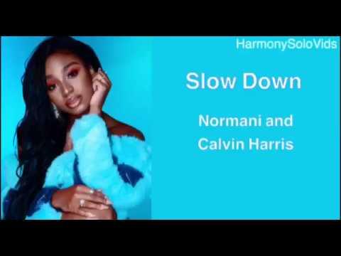 Normani & Calvin Harris - Slow Down