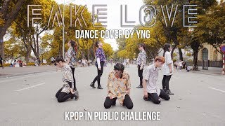 [KPOP IN PUBLIC CHALLENGE] BTS (방탄소년단) 'FAKE LOVE' Dance cover by YNG