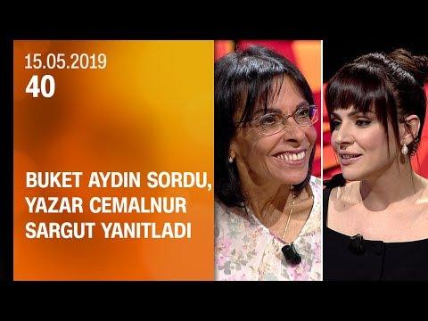 Buket Aydın 40'ta sordu, yazar Cemalnur Sargut yanıtladı - 15.05.2019 Çarşamba