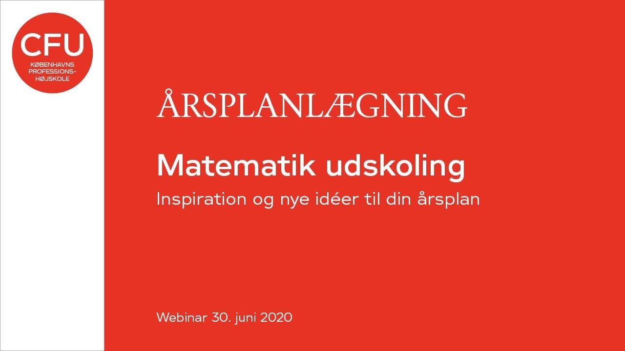 Årsplanlægning - Matematik udskoling - 2020-06-30
