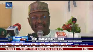 Osun Governorship Election: INEC Chairman Meets With Political Parties, Security Offcials