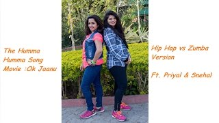 The Humma Song | Ok Jaanu | Zumba Routine | ZumbaFlexpress | Zin Priyal & Zin Snehal