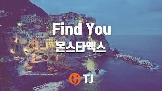 [TJ노래방] Find You - 몬스타엑스(MONSTA X) / TJ Karaoke