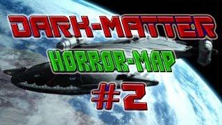 #2 Dark-Matter. Horror карта