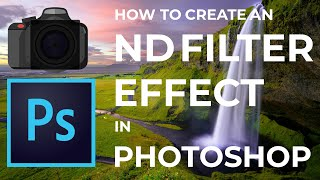 How to Create an ND Filter Effect in Photoshop
