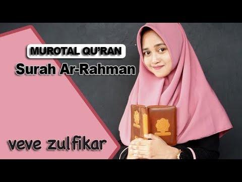 Download Lagu Merdunya Lantunan Surah Ar-Rahman - (veve zulfikar) Beautiful Recitation
