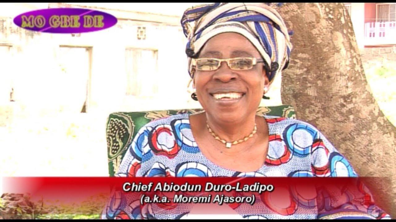 Download Chief Abiodun Duro-Ladipo (a.k.a. Moremi Ajasoro)