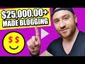 How To Start A PROFITABLE Blog ✅ Make $25,000.00+ 😍