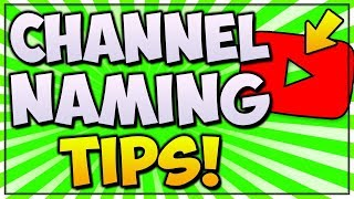 Best Tips For YouTube Channel Names