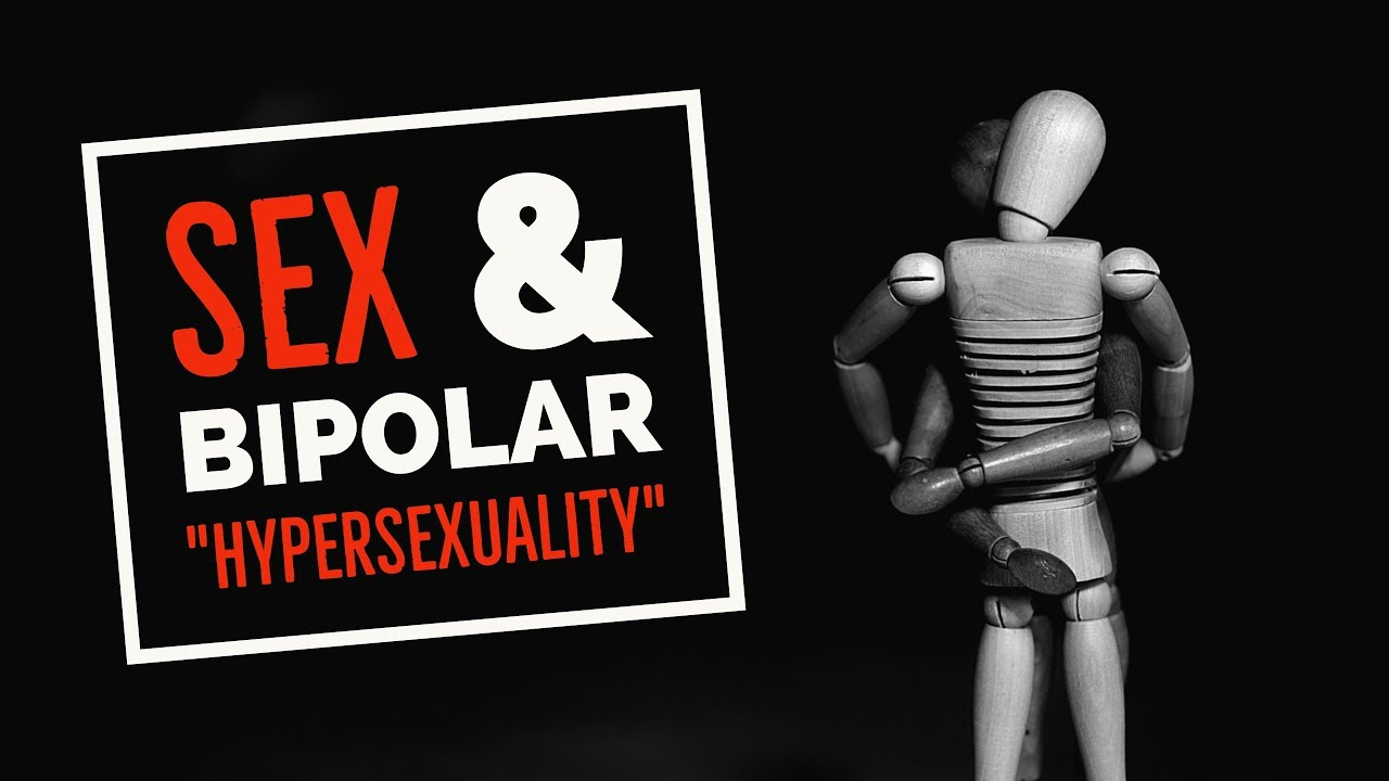 Hypersexuality in bipolar mania