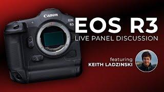 Canon EOS R3: Live Panel Discussion featuring Keith Ladzinski