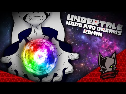 Undertale - Hopes and Dreams - By Anomaly [Edit Skionn]