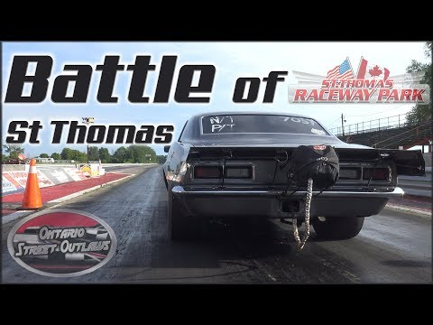 The BATTLE of St Thomas! — (Ontario Street Outlaws)