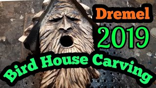 CARVE A SPIRIT BIRD HOUSE, Step by step how to carve a wood spirit bird house, AKA NEST BOX, DREMEL