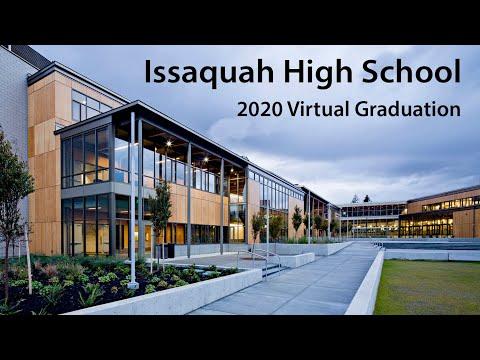 Issaquah High School 2020 Virtual Graduation