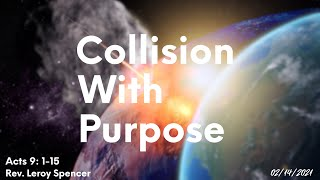 Collision With Purpose