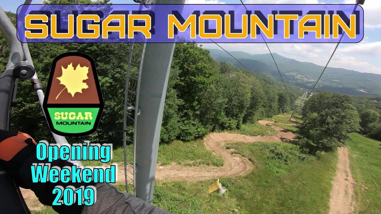 Sugar Mountain Bike Park Opening Weekend 2019 6 30 2019 Mountain Biking A S Youtube