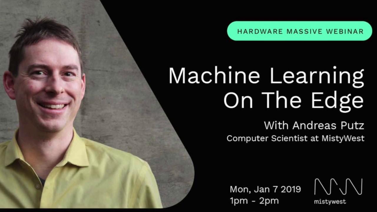 Hardware Massive   Machine Learning on the Edge: Embedded Hardware