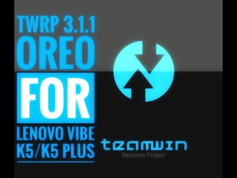 [2018] Unlock Bootloader and Install Custom Recovery (TWRP) in Lenovo Vibe  K5 Plus within 5 minutes