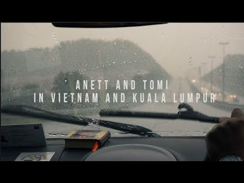 Trip to Vietnam and Kuala Lumpur