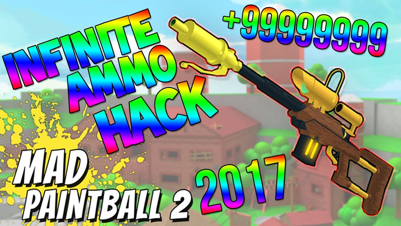 Roblox Mad Paintball 2 Unlimited Ammo Hack Insane 2017