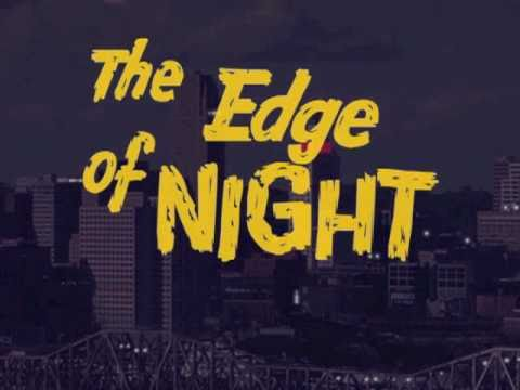 """""""The Edge Of Night"""" Soap—Opening And Closing (DIGITAL COLOR RECREATION)"""