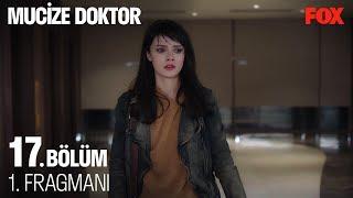 Mucize Doktor 17. Bölüm 1. Fragmanı