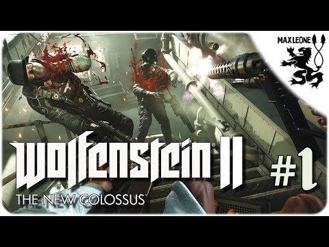 Wolfenstein II: The New Colossus - #1 - ЭПИК СТАРТ!