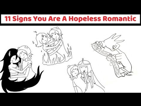 11 Signs You Are A Hopeless Romantic