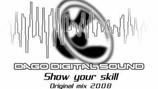 Dago Digital sound - Show your skill
