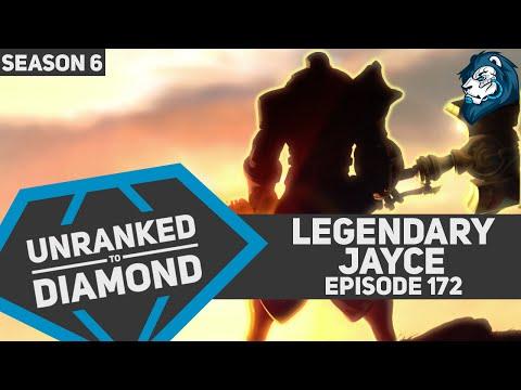 LEGENDARY JAYCE - Unranked to Diamond - Episode 172