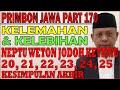 Kelemahan & Kelebihan Neptu Weton Jodoh Ketemu 20, 21, 22, 23, 24, 25 | Primbon Jawa Syari'ah MS170