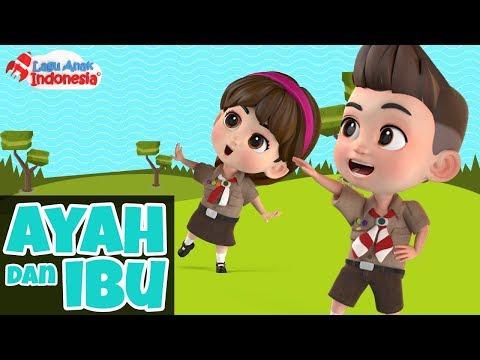 Lagu Anak Ayah Dan Ibu Lagu Anak Indonesia Nursery Rhymes أغنية للأطفال Youtube