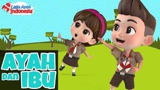 Lagu Anak - Ayah dan Ibu - Lagu Anak Indonesia - Nursery Rhymes - أغنية للأطفال