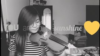 You Are My Sunshine Violin Cover